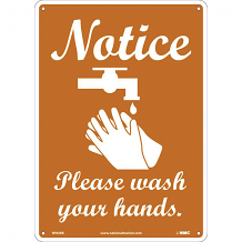 "14"" X 10"" SIGN - NOTICE - PLEASE WASH YOUR HANDS"